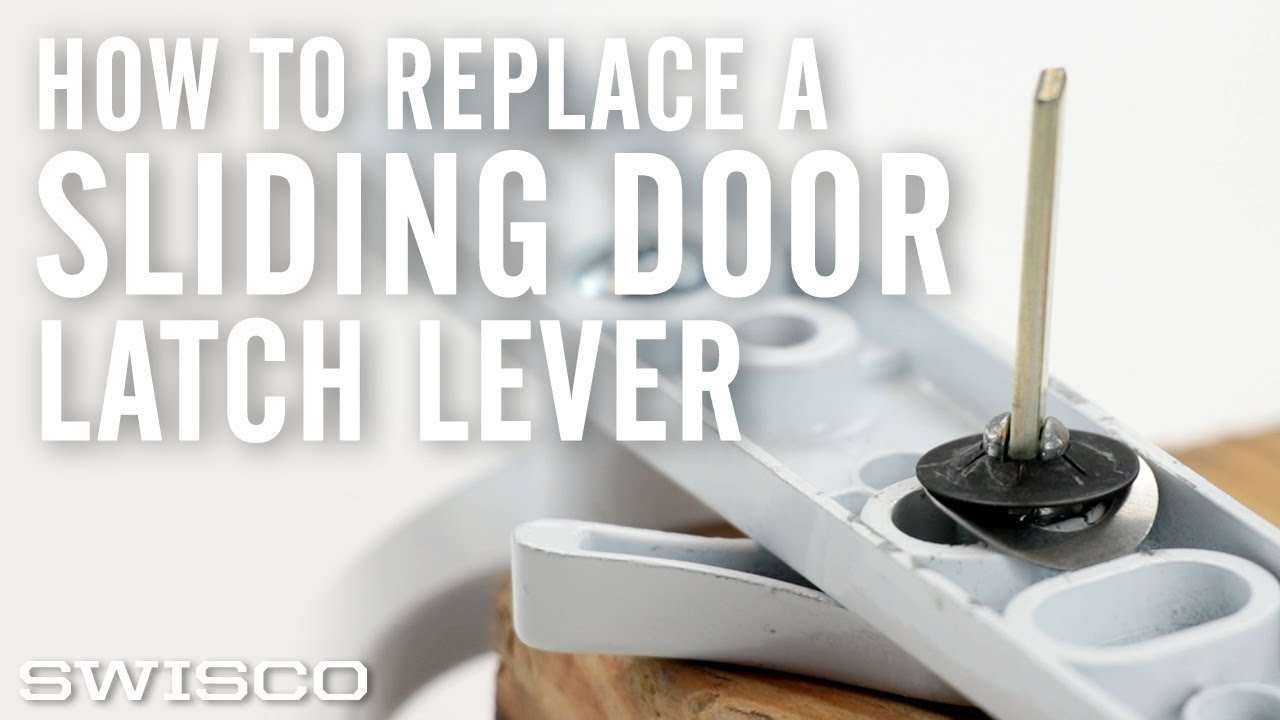 how to replace a sliding glass door latch lever
