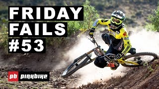 Friday Fails #53