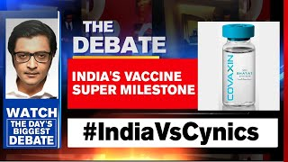 'Made In India' Vaccine Silences 'COVAX-Cynics' | The Debate With Arnab Goswami