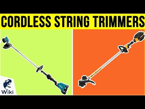 10 Best Cordless String Trimmers 2019