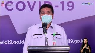 Konferensi Pers: Update Pemeriksaan, Pelacakan, dan Perawatan Covid-19 oleh Kementerian Kesehatan