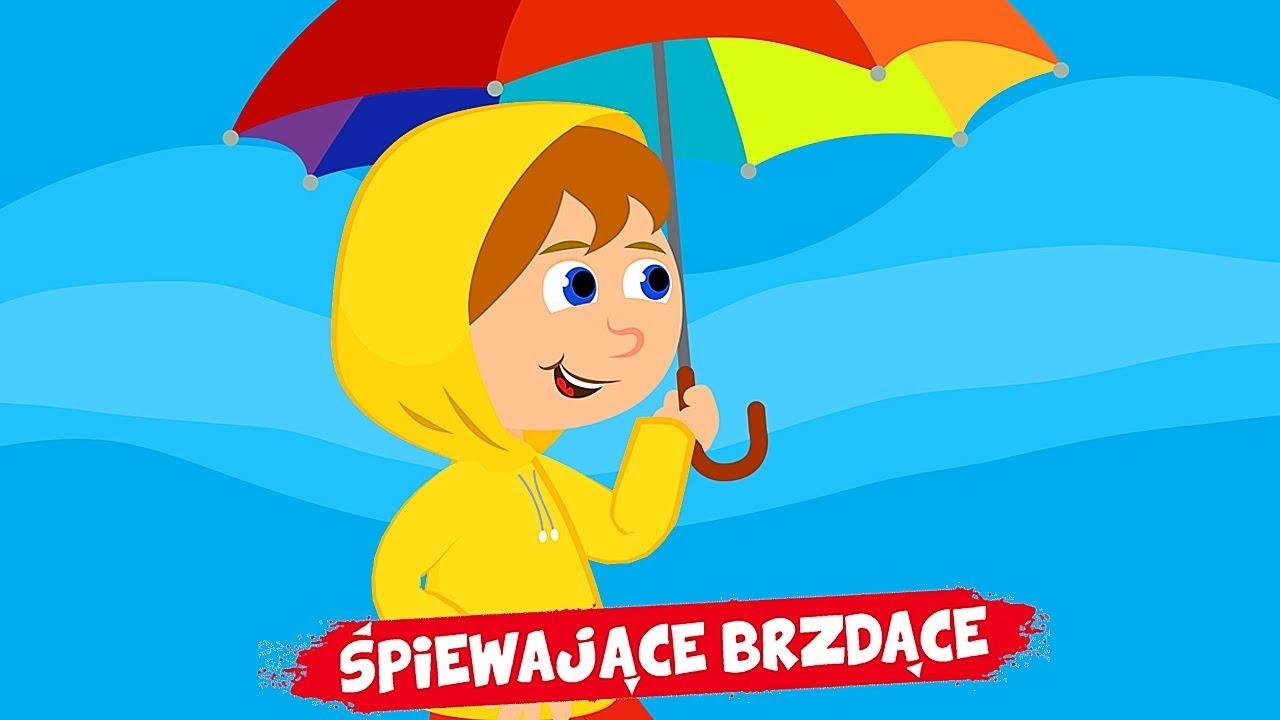 śpiewające Brzdące Deszczowa Piosenka Piosenki Dla Dzieci
