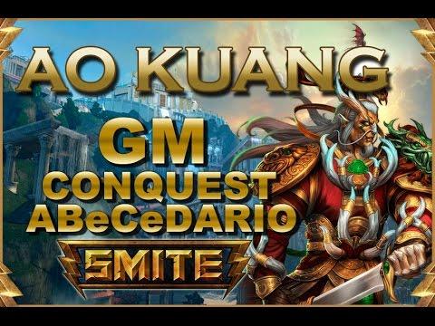 SMITE! Ao Kuang, Recuedos que no se olvidan! GM Conquest Abecedario #7