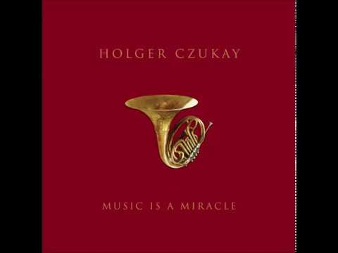 Holger Czukay-music is a miracle