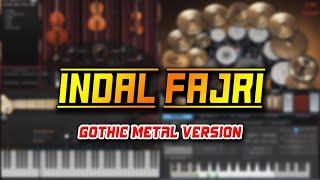 Indal Fajri (Gothic Metal Version)