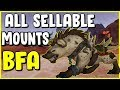 All Sellable Mounts In WoW BFA - Gold Making, Gold Farming