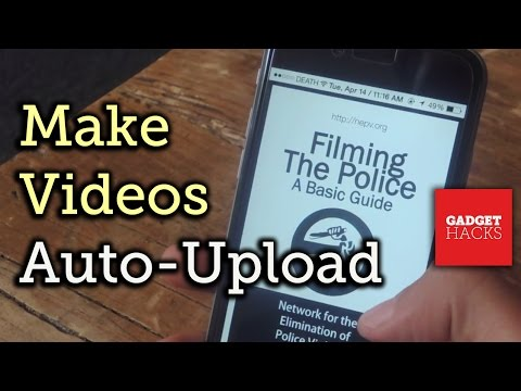 Have Videos Auto-Upload to YouTube When Recording the Police - iPhone [How-To]