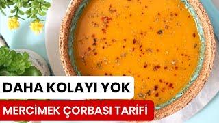 Mercimek Çorbası Tarifi - Kevserin Mutfağı - Yemek Tarifleri