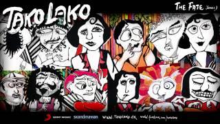 Tako Lako - The Fate (HQ)