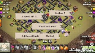 clash of clans thl 9 attacking strategy 3 different kinds of attacking