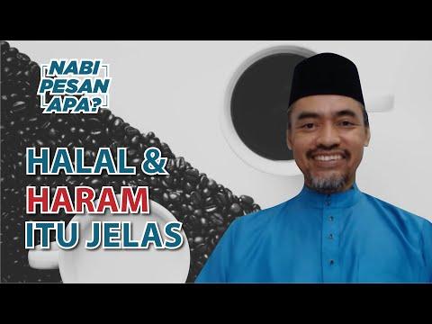 21 | Nabi Pesan Apa? Halal Haram Itu Jelas. Bersama Ustaz Osman Khusnan