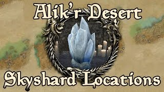 ESO: Alik'r Desert All Skyshard Locations (updated for Tamriel Unlimited)