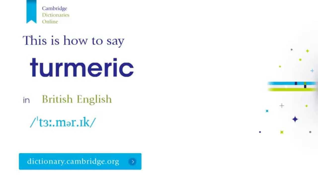 How to say turmeric