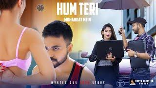 Hum Teri Mahabbat Mein | Mam PS. Hot Love Story | Ft. Surya And  Misti | Surya Creation