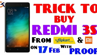 [With Proof] Trick To Buy Redmi 3s from FLIPKART Sale 17 Feb | How to Buy Redmi 3s From Flipkart