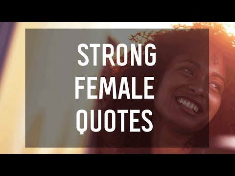 Strong Female Quotes ♀️
