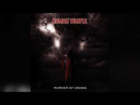 Human Temple - Murder Of Crows (Full album HQ)