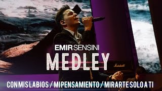 vuclip EMIR SENSINI - MEDLEY - Con mis labios / Mi pensamiento / Mirarte solo a Ti - OFICIAL HD