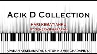 Hari Kematianku by Generasi Harapan - Acik D Collection