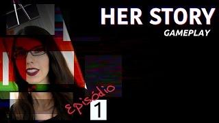 O Game Vencedor de Melhor Narrativa (GotY): Her Story | Gameplay - Episódio 1