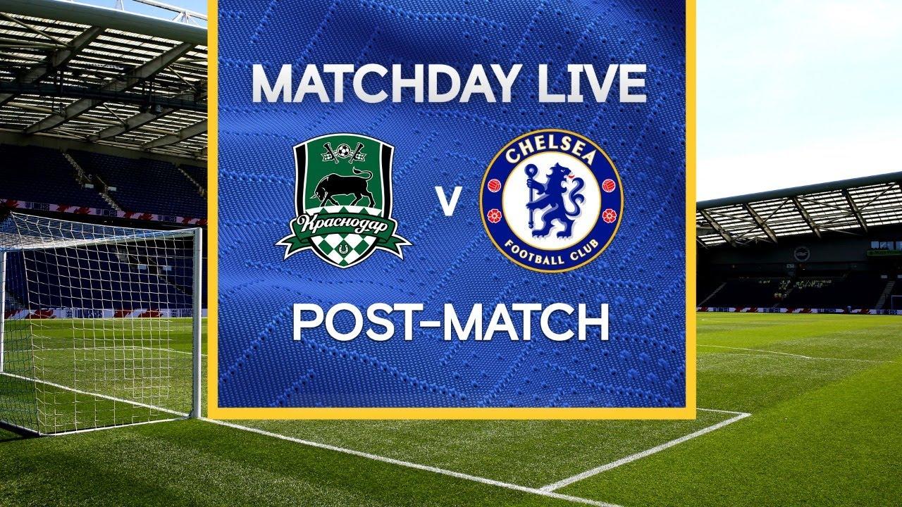 Matchday Live: Krasnodar v Chelsea   Post-Match   Champions League Matchday