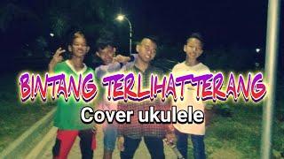 Download Lagu KEREN!!..Bintang Terlihat Terang Cover Ukulele || BY:DPM Projek mp3