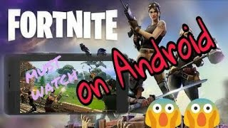 OMG! Fortnite Android Gameplay! 100% Real! Launched On Android ... 👍