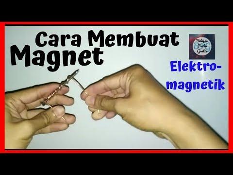 cara membuat magnet sederhana.