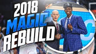 Rebuilding the 2018 ORLANDO MAGIC! PRIME D12 RETURNS?!! NBA 2K17 MYLEAGUE