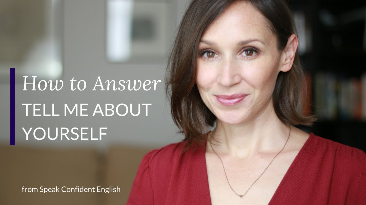 Your Answer to Tell Me About Yourself: The #1 Job Interview