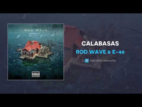 Rod Wave & E-40 - Calabasas (AUDIO)