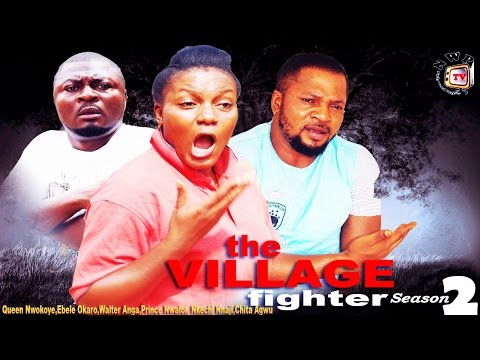 The Village Fighter Season 2   - 2015 Latest Nigerian Nollywood  Movie