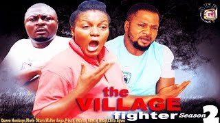 the village fighter season 2 2015 latest nigerian nollywood movie