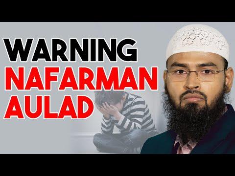 WARNING - Nafarman Aulad By Adv. Faiz Syed