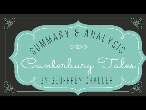 Canterbury Tales by Geoffrey Chaucer Summary and Analysis