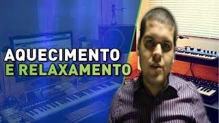 aula de canto 2 aquecimento e relaxamento   tcnica vocal voz