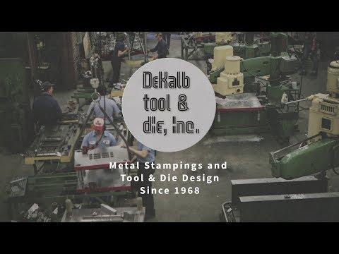 Dekalb Tool & Die - Tool and Die Makers of Metal Stamping Dies & Tooling Die Repair