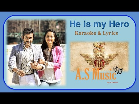 KARAOKE & LYRICS: Singam 3 - He is my Hero