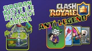 Clash Royale Basit Deste İle Efsanevi Arenaya Nasıl Çıkılır?