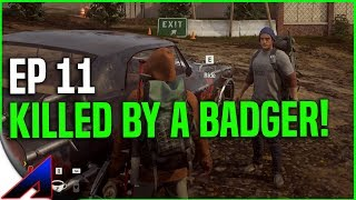 He Died To A Honey Badger! | State Of Decay 2 | Walkthrough Gameplay |  Ep11