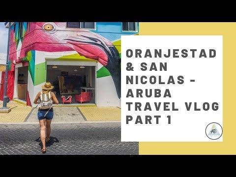 Oranjestad & San Nicolas | Aruba Travel Vlog Part 1 | Annie Bean