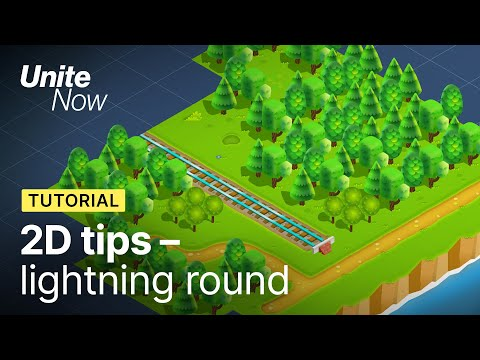 2D Tips: Lightning Round | Unite Now 2020