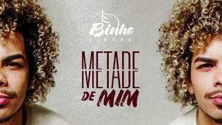 Binho Simões - Metade de Mim (video oficial)