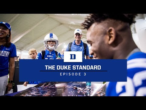 Duke Football: The Duke Standard, Episode 3