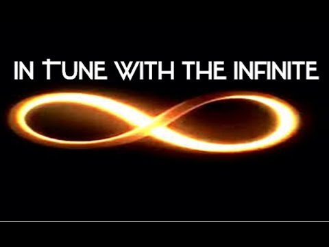 In Tune With The Infinite - Conscious Realization of the True Self (law of attraction)