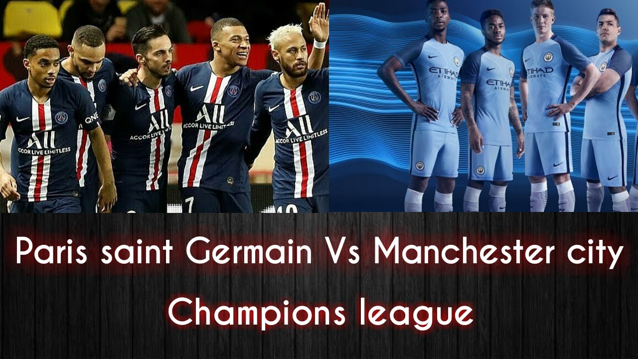 Paris Saint Germain Vs Manchester City