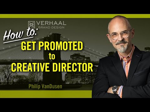How To Get Promoted To Creative Director - Career Advice for Graphic Designers and Creative Pros