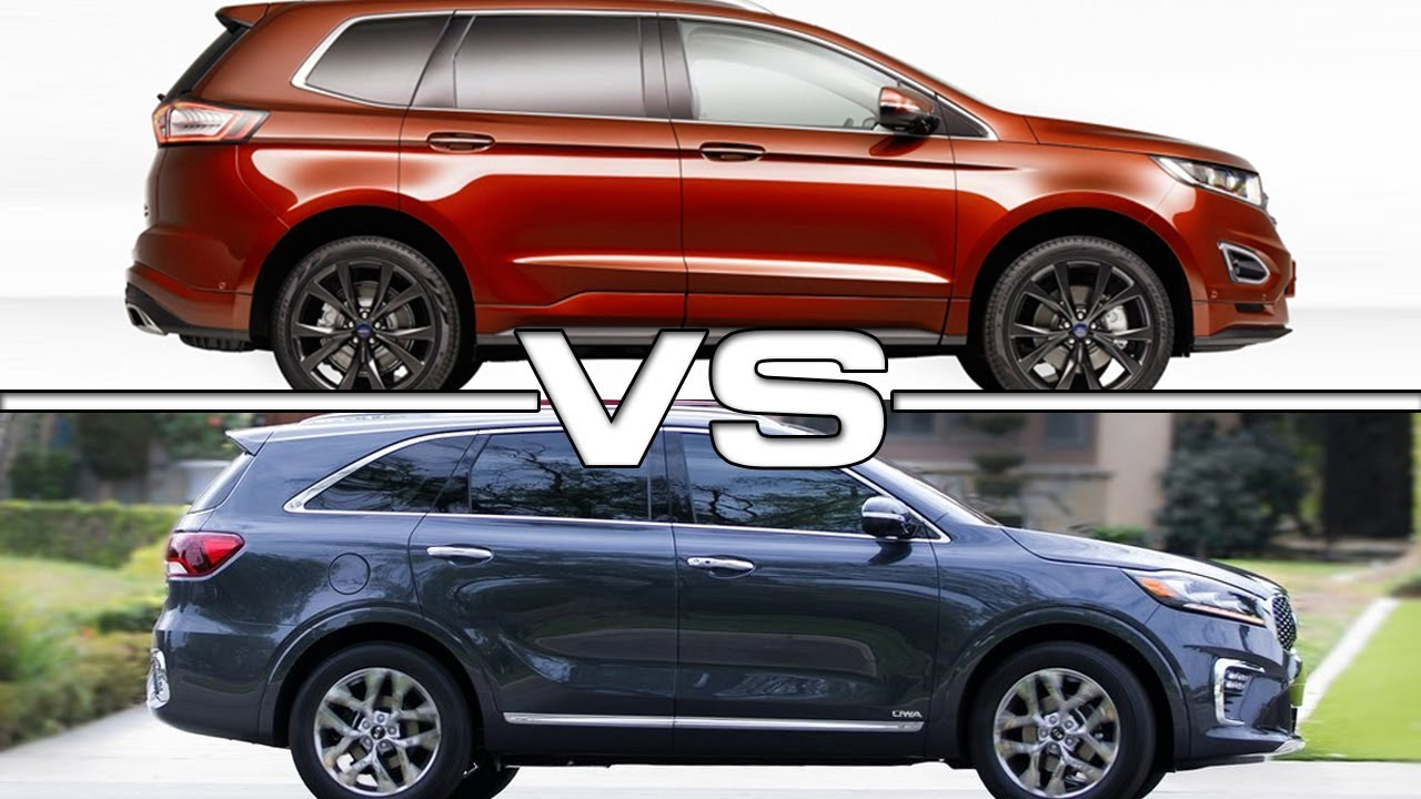Ford Edge Vs  Kia Sorento