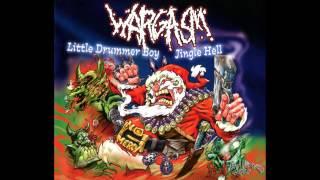 WARGASM - Little Drummer Boy / Jingle Hell