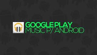 Baixar Google Play Music chega ao Brasil - Faça o download!